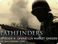 Pathfinders #4 - Operation Market Garden