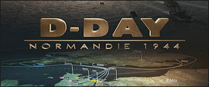 D-Day : Normandie 1944 - Bande Annonce
